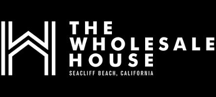 The Wholesale House >> The Wholesale House Home Services Santa Cruz County